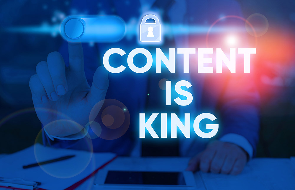 text that reads-Content is King